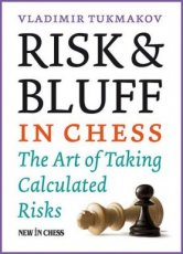 21257 Tukmakov, V. Risk & Bluff in Chess