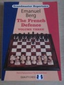 23755 Berg, E. The French Defence, Volume three, grandmaster repertoire 16