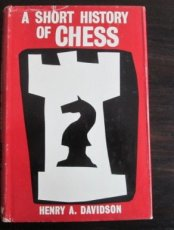 Davidson, H. A short history of chess