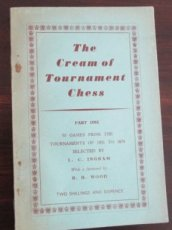 Ingram, L. The cream of tournament chess, part one, 50 games 1851-1878