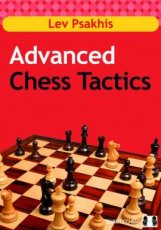 Psakhis, L. Advanced Chess Tactics