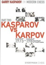 Kasparov, G. Gary Kasparov on Modern Chess, Part two, Kasparov vs Karpov 1975-1985