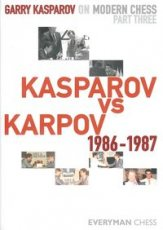 Kasparov, G. Gary Kasparov on Modern Chess, Part three, Kasparov vs Karpov 1986-1987