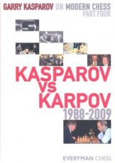 Kasparov, G. Gary Kasparov on Modern Chess, Part four, Kasparov vs Karpov 1988-2009