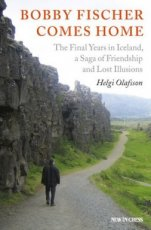Olafsson, H. Bobby Fischer comes home, the final years in Iceland