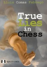 Fabrego, LC. True Lies in Chess, Think for yourself