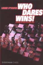 Costa, L. d' Who dares wins!, Attacking the king on opposite sites