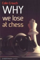 Crouch, C. Why we lose at chess