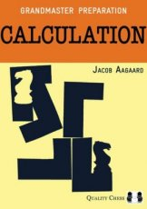 Aagaard, J. Calculation, Grandmaster Preparation