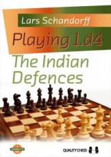 Schandorff, L. Playing 1.d4 The Indian Defences