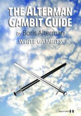 Alterman, B. The Alterman Gambit Guide, White Gambits 1