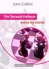 Collins, S. The Tarrasch Defence: Move by Move