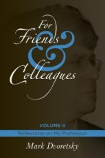 Dvoretsky, M. For Friends & Colleagues, Volume 2: Reflections on my Profession