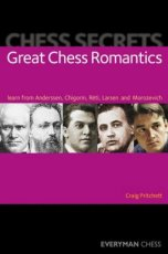Pritchett, C. Chess Secrets: Great Chess Romantics